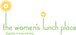 "Logo for The Women's Lunch Place, with the tagline ""Dignity is everything."""